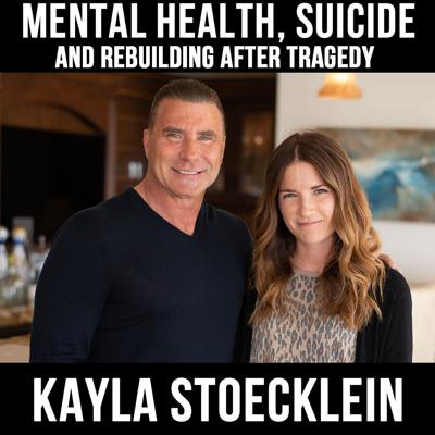 Cover art for Mental health, suicide, and rebuilding after a tragedy - With Kayla Stoecklein