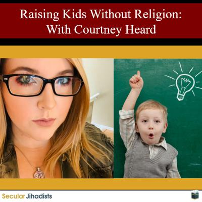 Cover art for EP133: Raising Kids Without Religion: With Courtney Heard