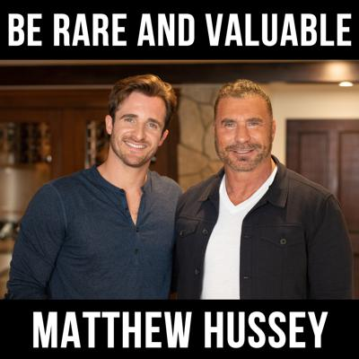 Cover art for Be Rare and Valuable with Matthew Hussey
