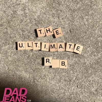 Cover art for The Ultimate Rub: Dad Jeans 124