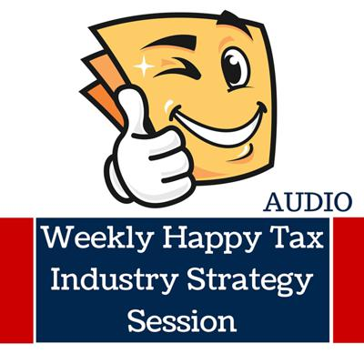 Weekly Happy Tax Industry Strategy Session featuring CEO Mario Costanz