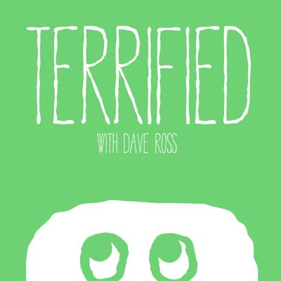 Terrified with Dave Ross & Anna Seregina