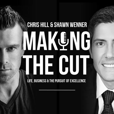 Making the Cut with Chris Hill and Shawn Wenner