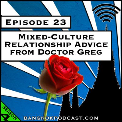 Cover art for Mixed-Culture Relationship Advice from Dr. Greg [Season 4, Episode 23]