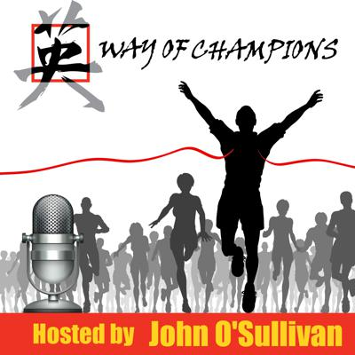Each week The Way of Champions Podcast will connect you with the top minds in sports, coaching, leadership, and building championship programs so you can take your athletes and teams to the next level.