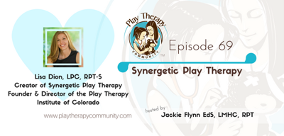Cover art for 69: Synergetic Play Therapy with Lisa Dion
