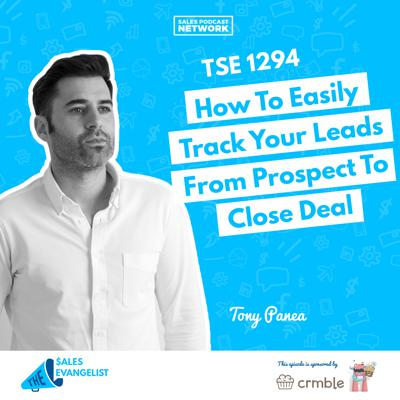 Cover art for TSE 1294: How To Easily Track Your Leads From Prospect To Close Deal