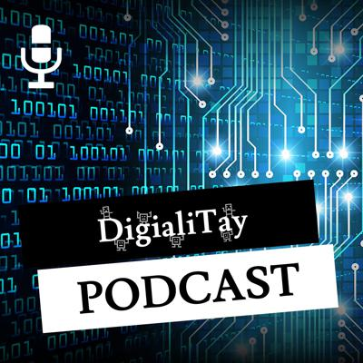 DigialiTay Podcast