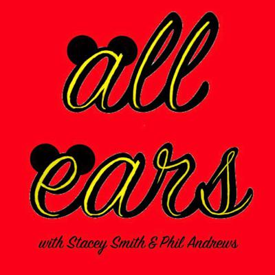 All Ears; a podcast all things Disney