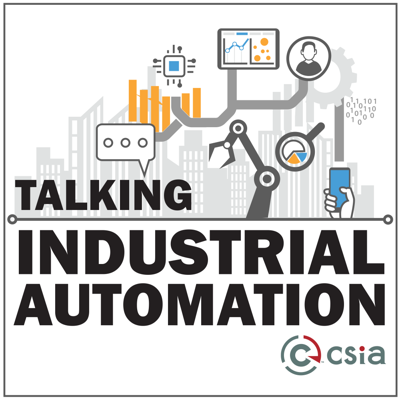 The Talking Industrial Automation Podcast is a show to help you get to know the people that make modern manufacturing and processing possible. Along the way we will touch on integration technology, trends and challenges. If you are a manufacturer, end user/client, supplier or system integrator interested in industrial automation, I hope you will enjoy the insights CSIA Members will bring to this podcast. CSIA is the Control System Integrators Association, and exists to improve the professionalism of system integrator businesses.