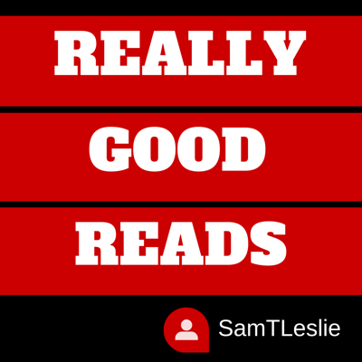 Really Good Reads | Incredible Writing Makes Amazing Audio