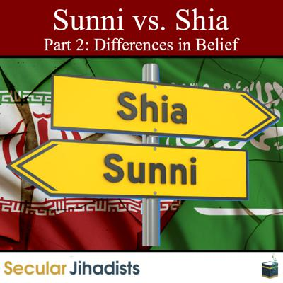 Cover art for EP131: Sunni vs. Shia Part 2 🕋 Differences in Belief