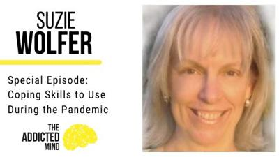 Cover art for Special Episode with Suzie Wolfer: Coping Skills to Use During the Pandemic