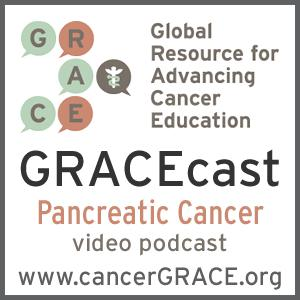 GRACEcast Pancreatic Cancer Video