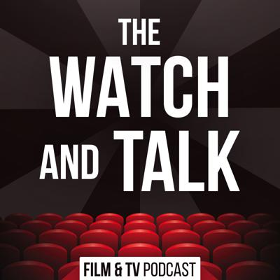 The Watch and Talk is a weekly podcast hosted by Dylan Schuck (@schuckster), Chris Hartwell (@ChrisHartwell), Karen Peterson (@KarenMPeterson), and Derek Miranda (@DerekMiranda85) dedicated to each a in depth NON SPOILER review of a new theatrical release every week, as well as discussions of everything we've watched that week, a weekly top 5 and more! Perfect for any big fans of TV and film.