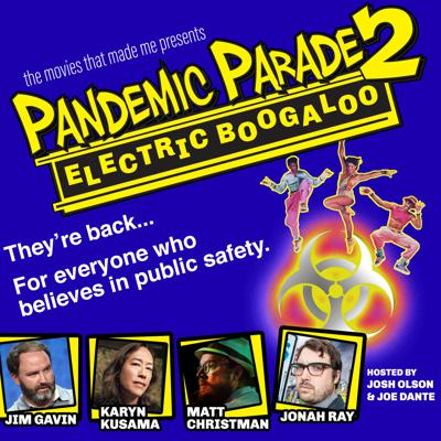 Cover art for Pandemic Parade 2: Electric Boogaloo