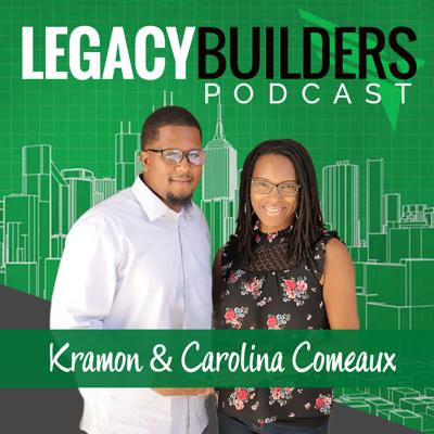 Legacy Builders Podcast