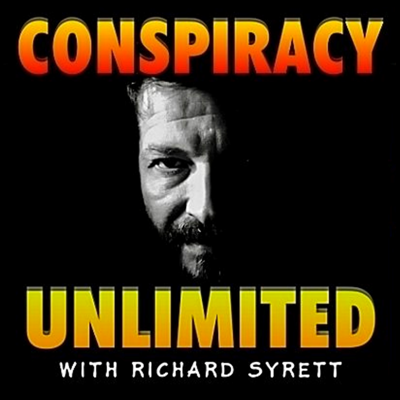 Three times a week, Richard Syrett delivers in-depth conversations with independent researchers and alternative media investigators, whistleblowers, eyewitnesses, former intelligence and military personnel. After twenty years covering conspiracies and the unexplained on a major-market radio station, plus time spent in the air-chair on Coast to Coast AM, the most-listened-late night radio program in the world, Richard has earned the trust, respect and admiration of the very best people in their respective fields. Get your consciousness updated three times a week and prepare to have your mind blown while you drive, exercise, cook, or walk the dog. Conspiracy Unlimited is here because it's later than we think, and there's no time to waste!