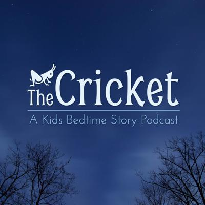 The Cricket Podcast is a project to capture the art of storytelling at bedtime with the stories that we tell our kids. Sometimes they are funny, sometimes they are scary, usually a bit of both. But they are always kid-safe, entertaining, yet calm enough to fall asleep to. Most importantly, we get right into the story without a bunch of self-promoting meta talk. Production is kept minimal with intention: we try to preserve the craft of storytelling by presenting the story exactly as we would when telling our own children, using only our voices.  Read more at http://thecricketpodcast.com