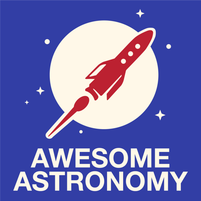 Cover art for Awesome Astronomy - May Part 2