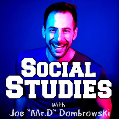 """Joe """"Mr.D"""" Dombrowski studies being social, by being social! Join him & his guests as they unpack the good the bad and the funny about the world we live in."""
