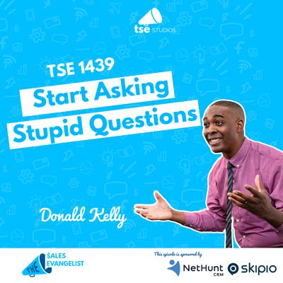 Cover art for Start Asking Stupid Questions | Donald Kelly - 1439