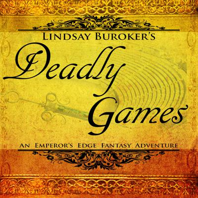 Deadly Games: Book 3 in the  Emperor's Edge Series