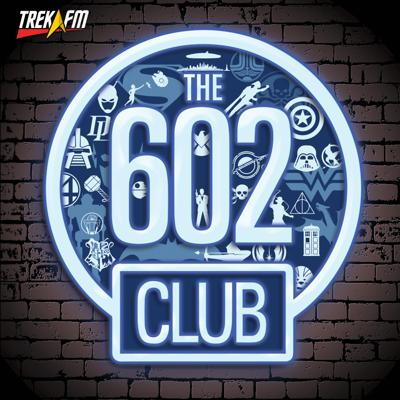 The 602 Club is Trek.fm's dedicated podcast to our passion for all things geeky outside of Star Trek. We cover classics as well as much of what is coming out as a way of helping listeners find new things to try. Each week host Matthew Rushing, friends from around the network and beyond deep dive into topics such as Star Wars, Lord of the Rings, Marvel, DC Comics, James Bond, Doctor Who, Battlestar Galactica, Harry Potter, and much more. So pull up a chair, order a drink from Ruby and enjoy. Subscribe and listen today!