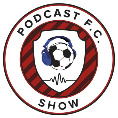 The Podcast FC Show is a soccer podcast where you and your friends can listen in on some soccer banter. There are plenty of