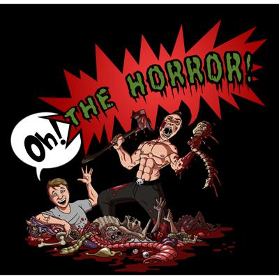 A look at modern and classic horror films from an expert and a newbie's perspective. This show takes a look at all the horror movies you should be seeing, and even some you have not heard about!