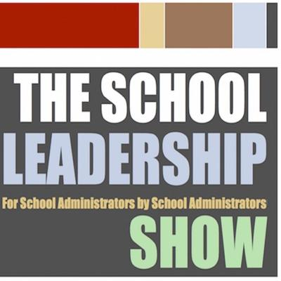 This is the School Leadership Show.  Learn everything you need to know to thrive in school administration.  The School leadership show is where ordinary school administrators become extraordinary leaders.  The only podcast dedicated to helping practicing and aspiring school leaders realize their potential, advance their careers, and achieve work-life balance, The School Leadership Show brings together the greatest minds from inside and outside of education to deliver you the insights and tools you need to succeed in school leadership.