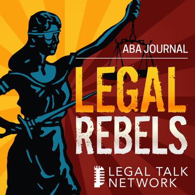 The ABA Journal Legal Rebels Podcast features men and women who are remaking the legal profession and highlights the pioneers who are changing the way law is practiced and setting the standards that will guide the profession in the future.