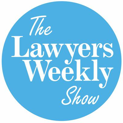 The Lawyers Weekly Show