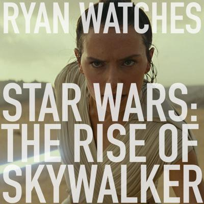 Cover art for Ryan Watches Star Wars: The Rise of Skywalker