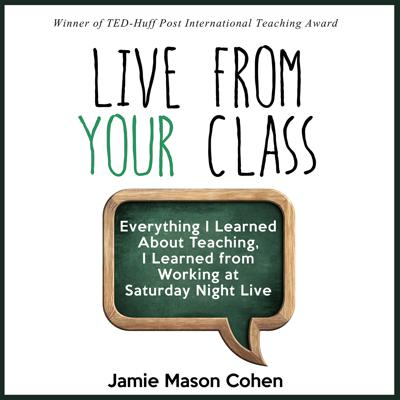 Live From Your Class with Jamie Mason Cohen