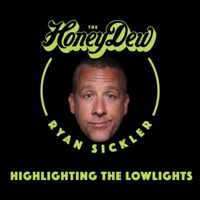 The HoneyDew is a storytelling podcast hosted by comedian, Ryan Sickler. Inspired by Ryan's adverse upbringing, the show focuses on highlighting and laughing at the lowlights of life.