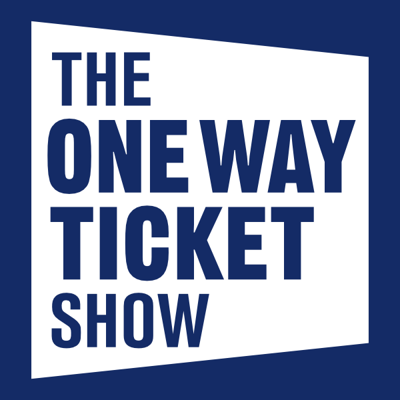 The One Way Ticket Show
