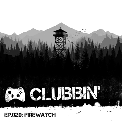 Cover art for Ep.020 — Firewatch