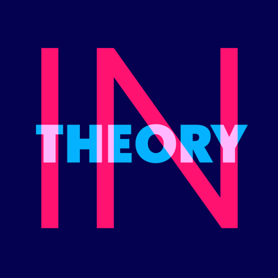 Episodes - In Theory Podcast