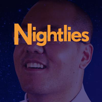 Nightlies - Nightlies