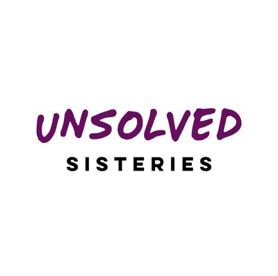 Unsolved Sisteries