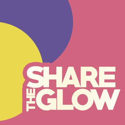 Share the Glow