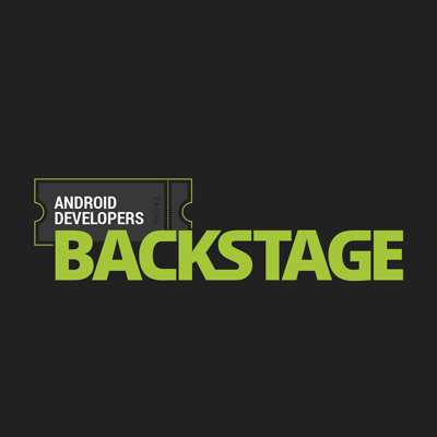 Android Developers Backstage
