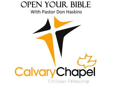 Open Your Bible with Pastor Don Haskins