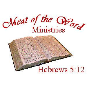 Meat of the Word Ministries