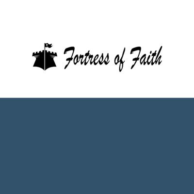 Fortress of Faith - Daily