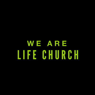 We Are LifeChurch