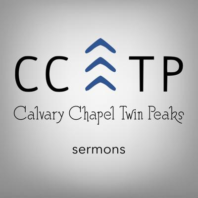 Sermons from Calvary Chapel Twin Peaks