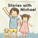 Stories with Michael
