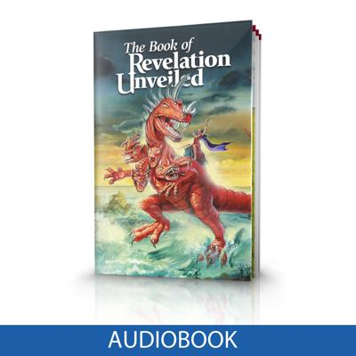 Bible Study Aid -- The Book of Revelation Unveiled [ Audiobook ]